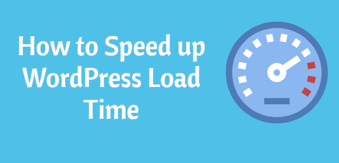 How to Speed up WordPress Site Load Time